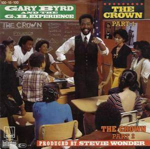 Gary Byrd And The G.B. Experience: Crown, The - Cover