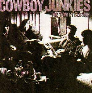 Cover - Cowboy Junkies: Trinity Session, The