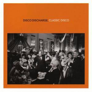 Cover - Dr. Buzzard's Original Savannah Band: Disco Discharge.Classic Disco