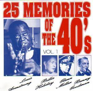 Cover - Ink Spots, The: 25 Memories Of The 40's - Vol.1