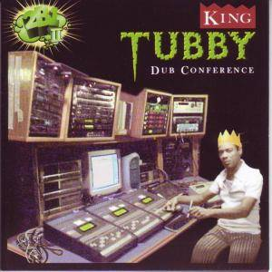 King Tubby: Dub Conference - Cover