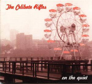 Celibate Rifles: On The Quiet - Cover