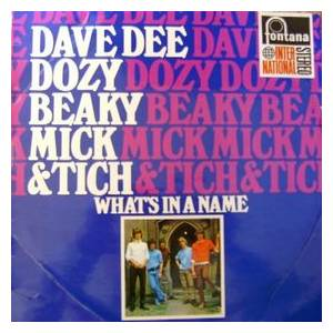 Cover - Dave Dee, Dozy, Beaky, Mick & Tich: What's In A Name