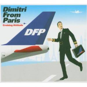 Cover - Dimitri From Paris: Cruising Attitude