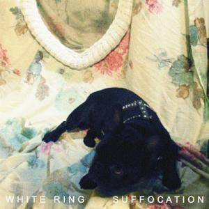 Cover - White Ring: Suffocation