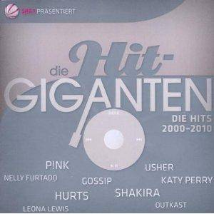 Hit-Giganten - Die Hits 2000-2010, Die - Cover