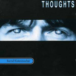 Cover - Bernd Kistenmacher: Thoughts