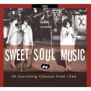 Sweet Soul Music - 29 Scorching Classics From 1966 - Cover