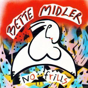 Cover - Bette Midler: No Frills