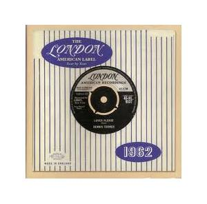 Cover - Dennis Turner: London American Label Year By Year 1962, The