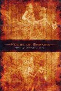 Cover - House Of Shakira: Live At Firefest 2005