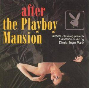 Cover - Dimitri From Paris: After The Playboy Mansion