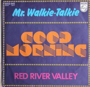 Cover - Mr. Walkie Talkie: Good Morning