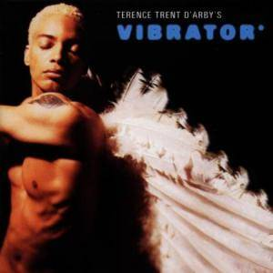 Cover - Terence Trent D'Arby: Terence Trent D'Arby's Vibrator