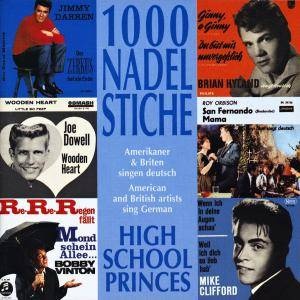 Cover - Joe Dowell: 1000 Nadelstiche - Amerikaner Und Briten Singen Deutsch - Folge 4 (High School Princes)