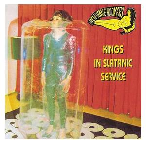 Cover - New Wave Hookers: Kings In Slatanic Service