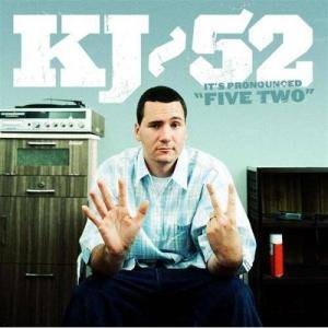 "Cover - Kj-52: It's Pronounced ""Five Two"""