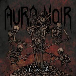 Aura Noir: Out To Die - Cover