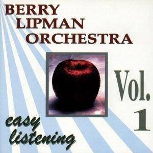 Berry Lipman Orchestra: Easy Listening Vol. 1 - Cover