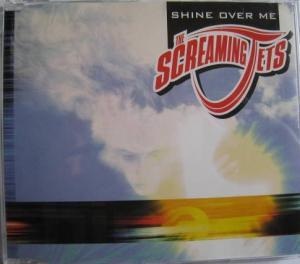 Screaming Jets, The: Shine Over Me - Cover