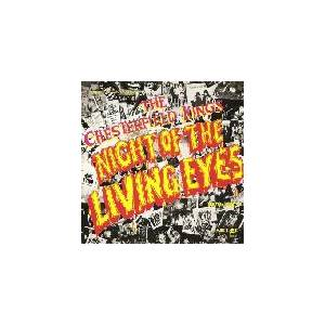 The Chesterfield Kings: Night Of The Living Eyes - Cover