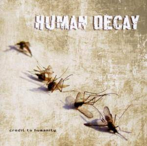 Cover - Human Decay: Credit To Humanity