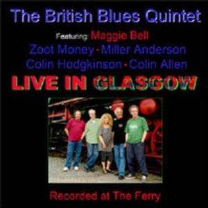 "The British Blues Quintet: Live In Glasgow ""Recorded At The Ferry"" - Cover"
