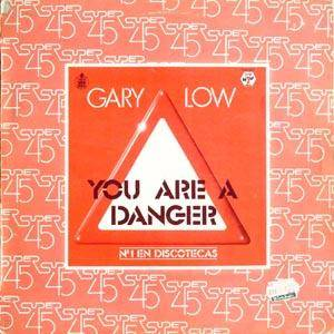 Gary Low: You Are A Danger - Cover
