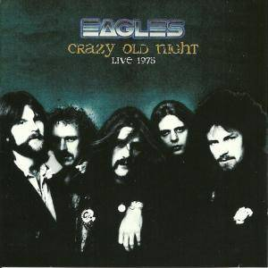 Cover - Eagles: Crazy Old Night