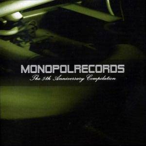 Monopolrecords - The 5th Anniversary Compilation - Cover