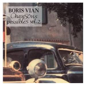 Cover - Mouloudji: Boris Vian - Chansons Possibles - Vol. 2