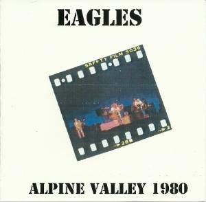 Cover - Eagles: Alpine Valley 1980