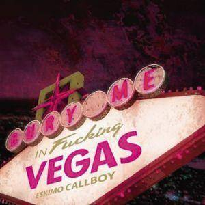 Eskimo Callboy: Bury Me In Vegas - Cover