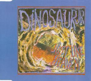 Dinosaur Jr.: Just Like Heaven - Cover
