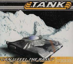 Cover - Tank: Can U Feel The Bass?