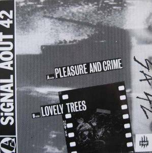 Signal Aout 42: Pleasure And Crime - Cover