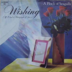 A Flock Of Seagulls: Wishing (If I Had A Photograph Of You) - Cover