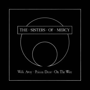 The Sisters Of Mercy: Walk Away - Cover