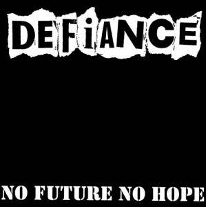 Defiance: No Future No Hope - Cover