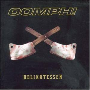 Oomph!: Delikatessen - Cover
