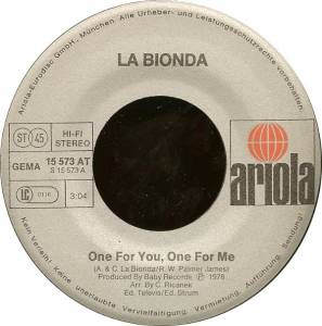 "La Bionda: One For You, One For Me (7"") - Bild 3"
