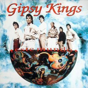 Gipsy Kings: Este Mundo (CD) - Bild 1