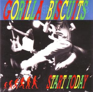 Gorilla Biscuits: Start Today - Cover