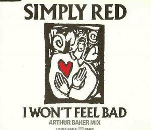 Cover - Simply Red: I Won't Feel Bad