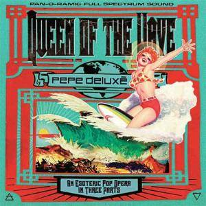 Cover - Pepe Deluxé: Queen Of The Wave