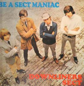 Cover - Downliners Sect, The: Be A Sect Maniac
