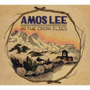 Cover - Amos Lee: As The Crow Flies