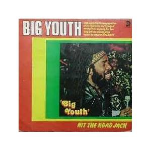 Cover - Big Youth: Hit The Road Jack