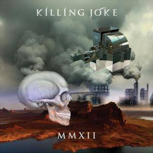 Killing Joke: MMXII - Cover