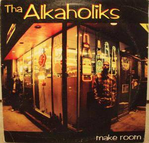 Cover - Tha Alkaholiks: Make Room / Last Call
